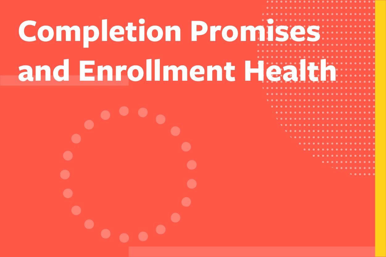 completion_promises_enrollment_health_tile-10