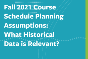 fall_2021_course_schedule_planning_assumptions_tile-03